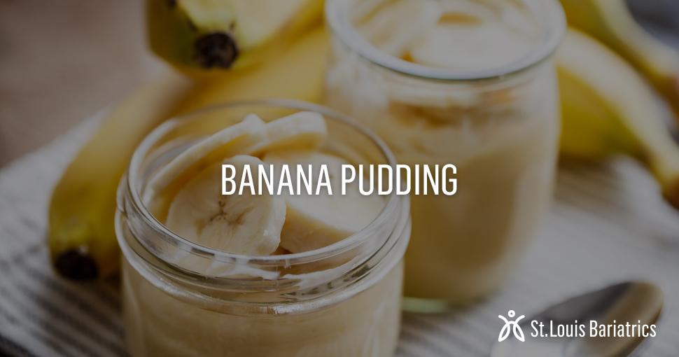 St_Louis_Bariatrics_Banana_Pudding